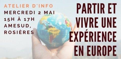 Atelier d'info : partir et vivre une expérience en Europe